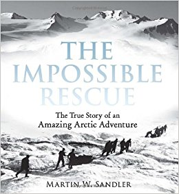 The Impossible Rescue: the True Story of an Amazing Arctic Adventure image