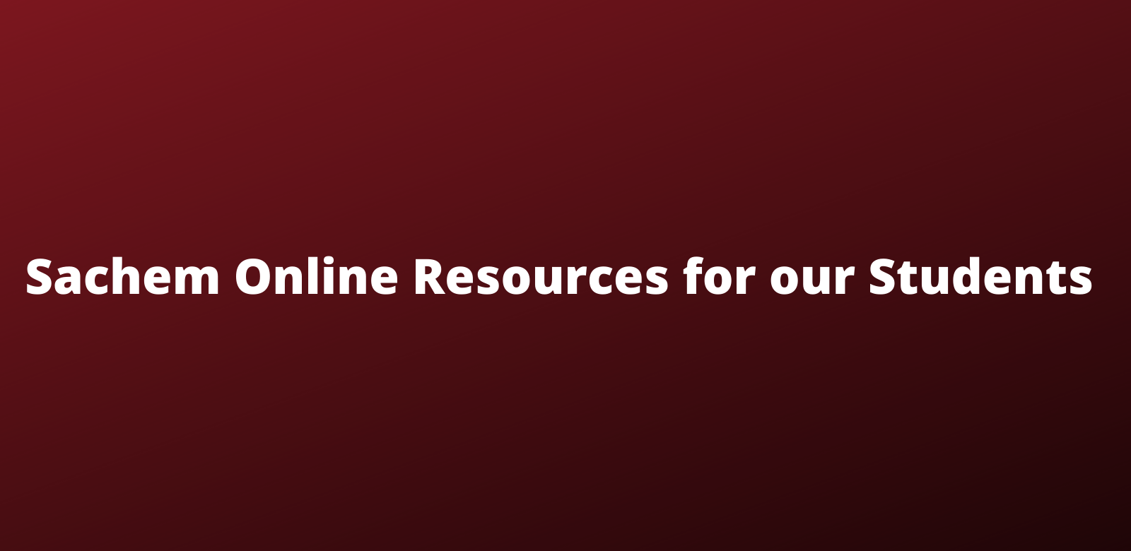 Sachem Online Resources for Students