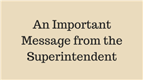 An Important Message from the Superintendent of Schools Logo